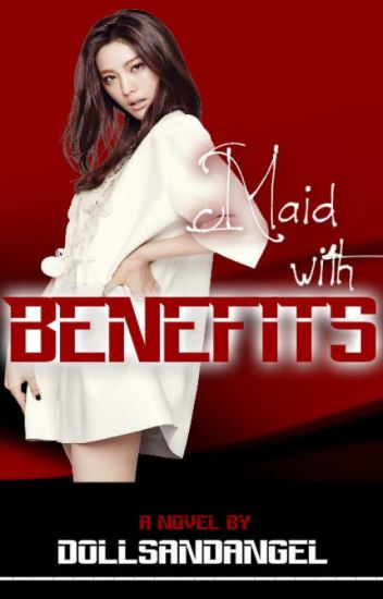 Maid with Benefits [RSPG] (On-Going)