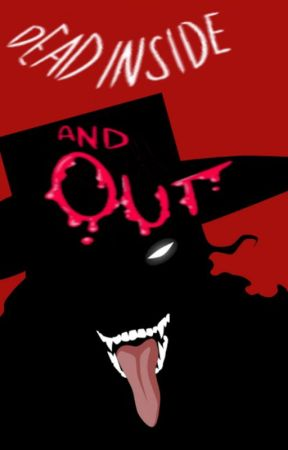 Dead Inside and Out (Alucard x Reader) by Katjaface