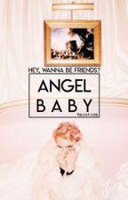angel baby | kaylor au by feinting
