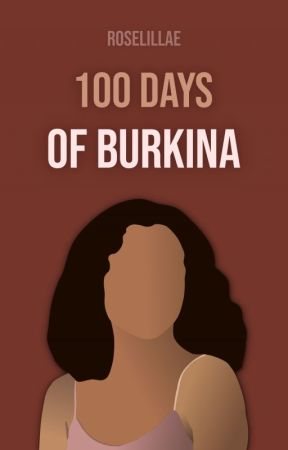 100 Days of Burkina | german and english by roselillae