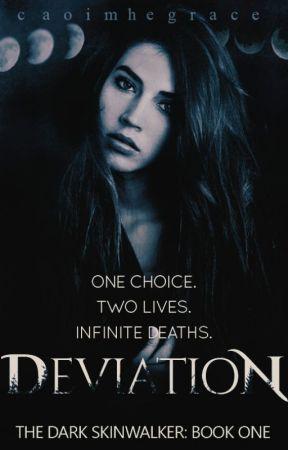 Deviation (Book #1 in The Dark Skinwalker series) by CaoimheGrace