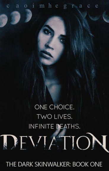 Deviation (Book #1 in The Dark Skinwalker series)