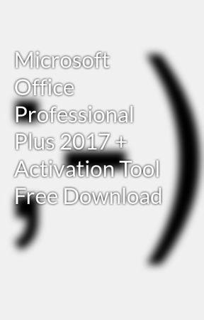 microsoft office professional plus 2016 + activation tool danhuk kickass