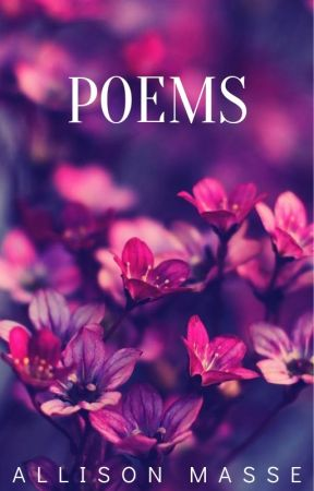 Poems by Allison__M