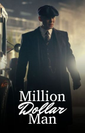 MILLION DOLLAR MAN ⇉ THOMAS SHELBY by xcandykisses