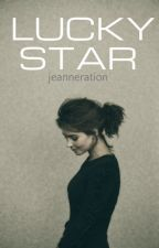 Lucky Star (ON HOLD) by jeanneration