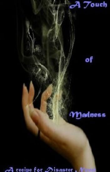 A Touch of Madness (A Recipe for Disaster Novel 1)