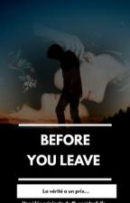 Before you leave by _uneideefolle_