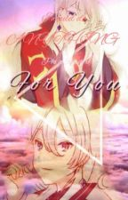 For You (Phi x Reader) by IridiumBey
