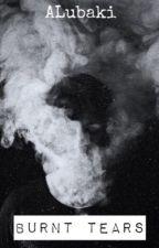 Burnt Tears by ALubaki
