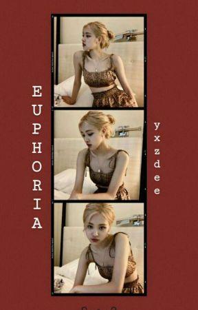 euphoria by yxzdee
