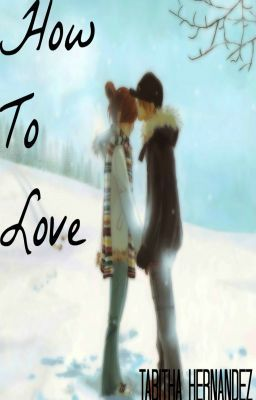 How To Love (A Christmas Story)