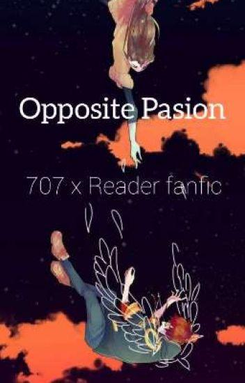 Opposite Passion - 707 x Reader fanfic - Martha - Wattpad