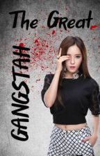 The Great Gangstah (EXO Fanfic) by FlameDeath