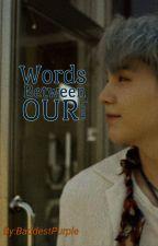 Words Between Our Love ✖A YoonJin Fanfic✖ by Bitch_Yoonji