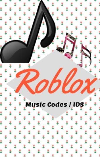 Roblox Music Codes Ids E T Hurse Wattpad