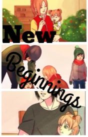 New Beginings (Naruto Fanfic) (on hold) by ytbeautybunny
