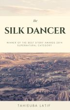 The Silk Dancer - A Vampire's Prequel by Tahieuba