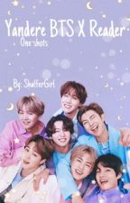 Yandere BTS X Reader (One-Shots) by Shaffergirl