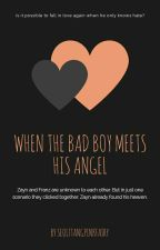 When the bad boy, meets his angel by ttalgiggles