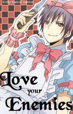 Love your Enemies by zeki10october