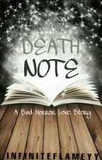 DEATH NOTE by InfiniteFlameyy