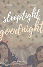 Sleep tight Good night || DaYeon  by NamTofuu
