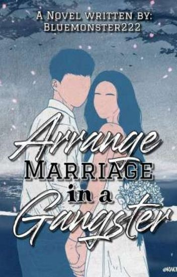ARRANGE MARRIED IN A GANGSTER