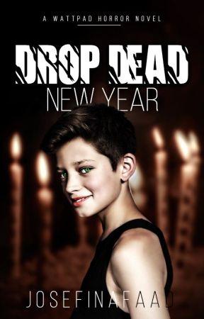 DROP DEAD NEW YEAR(boyxboy) by JosefinaFAAD