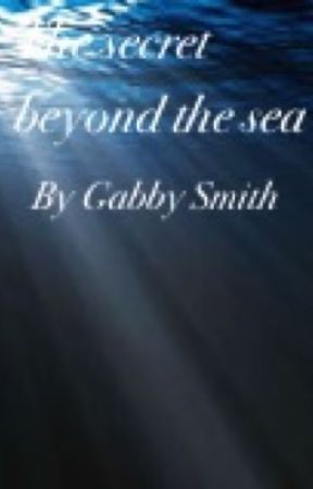 The secret beyond the sea by mysticalwolfstories
