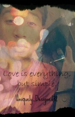 Love is everything, but simple. [Sequel To Just A Friend]