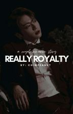 really royalty | jjk. ✓ [REWRITING] by chimpeanut