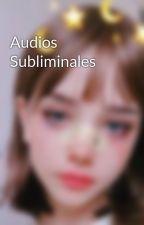 Audios Subliminales by StarSubliminals