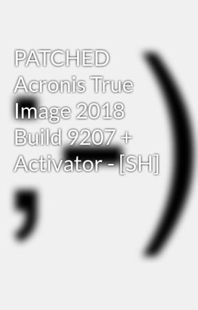 acronis true image 2018 activator by nova-s- new