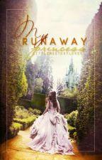 My Runaway Princess by LittleMsStoryLover