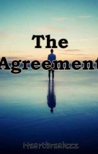 The Agreement by heartbreakzz