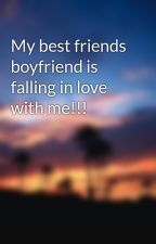 My best friends boyfriend is falling in love with me!!! by kkayal