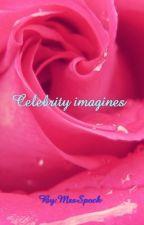 celebrity imagines by MrsSpock