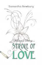 Stroke of Love by snewburg