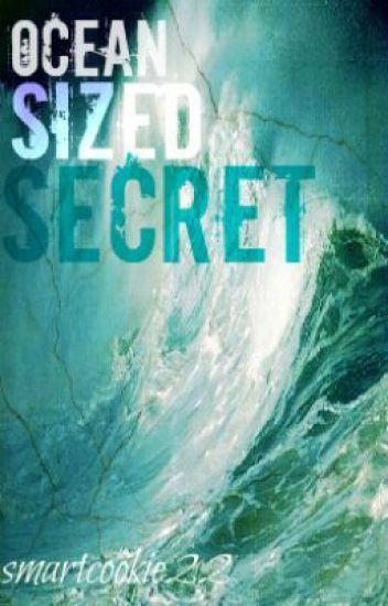 Ocean-Sized Secret