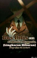 [BL Terjemahan] Demon Boss in the Human World [Entertainment Circle] by AmuRe07