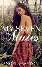 my 7 mates by AngelaLayton8594