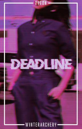 Deadline || 2yeon by WinterArchery