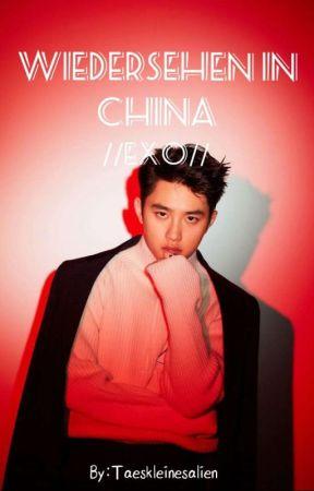 Wiedersehen In China [EXO] [Ff] by Taeskleinesalien