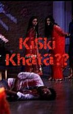 Kiski Khata?? by temish_fan123