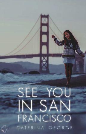 See You in San Francisco by violadavis