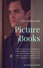 Picture Books // Joe Goldberg fanfic  by mikaylapast