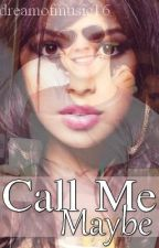 Call Me Maybe (a Harry Styles Love Story) by dreamofmusic16