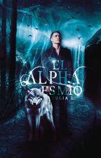 El Alpha es Mío by JuliiaLM