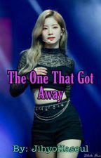 ✴THE ONE THAT GOT AWAY✴ {{Twice Dahyun x Girl Reader}} by JihyoHaseul